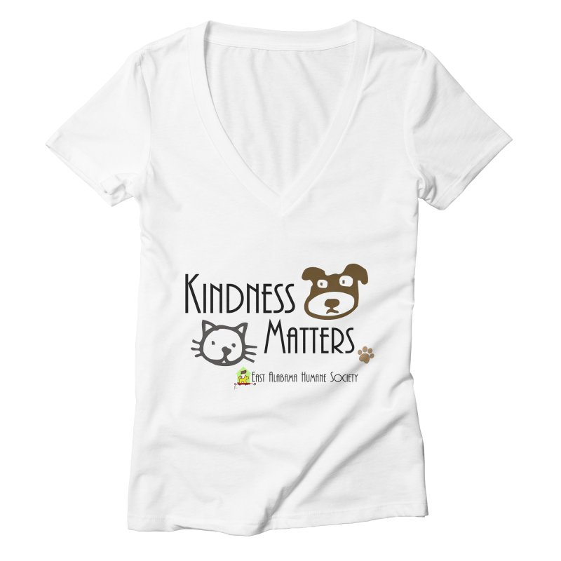 Kindness Matters Women's V-Neck by East Alabama Humane Society's Shop