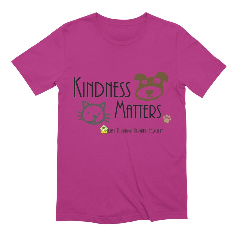 Kindness Matters Men's T-Shirt by East Alabama Humane Society's Shop