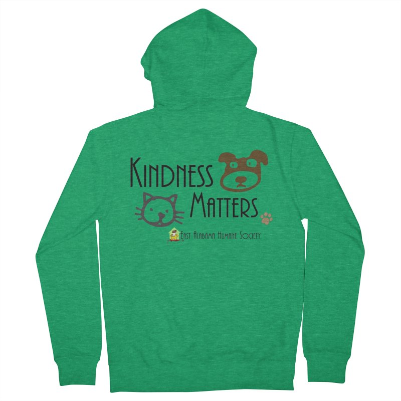 Kindness Matters Women's Zip-Up Hoody by East Alabama Humane Society's Shop