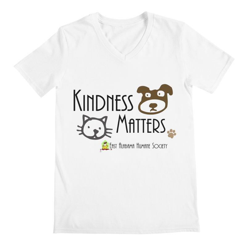 Kindness Matters Men's V-Neck by East Alabama Humane Society's Shop