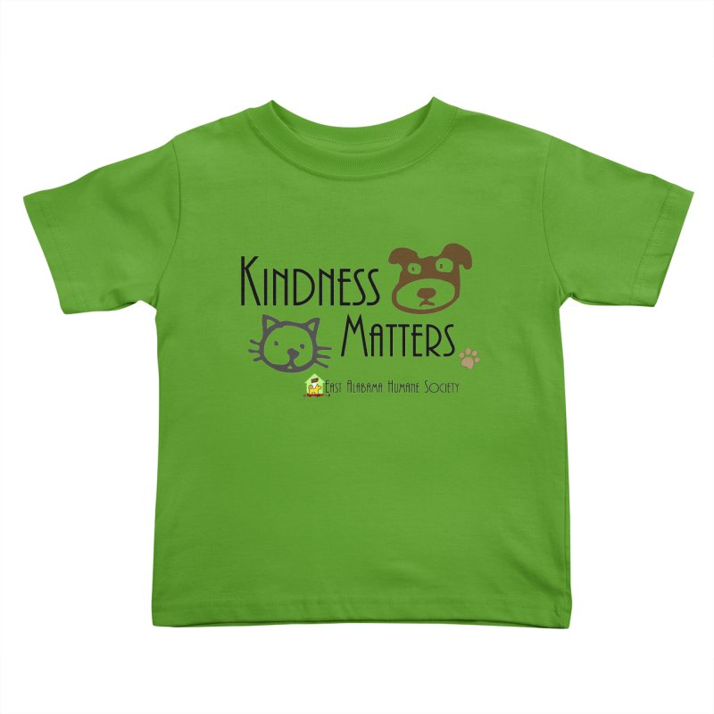 Kindness Matters Kids Toddler T-Shirt by East Alabama Humane Society's Shop