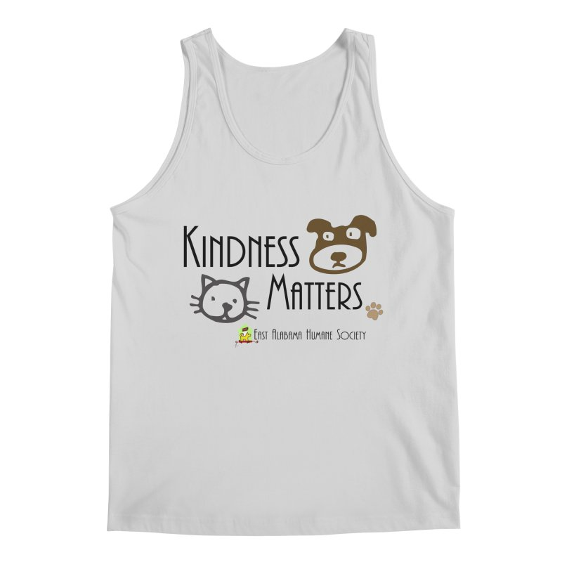 Kindness Matters Men's Tank by East Alabama Humane Society's Shop
