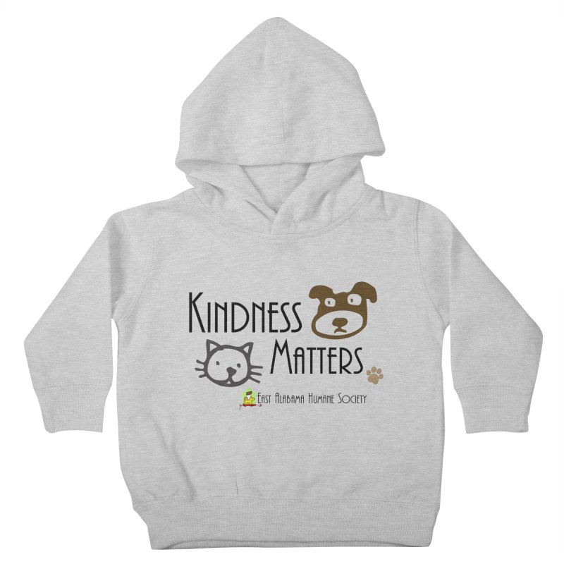 Kindness Matters Kids Toddler Pullover Hoody by East Alabama Humane Society's Shop