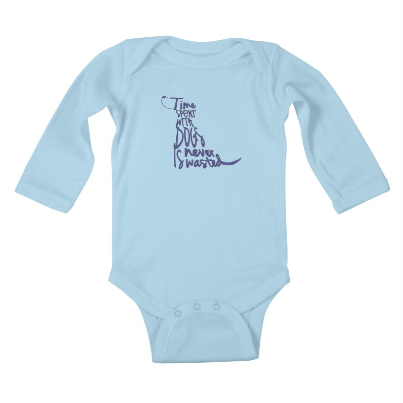 Time Spent with Dogs is Never Wasted Kids Baby Longsleeve Bodysuit by East Alabama Humane Society's Shop