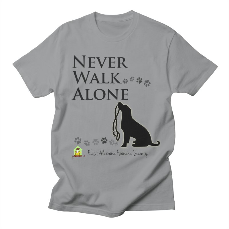Never Walk Alone Men's T-Shirt by East Alabama Humane Society's Shop