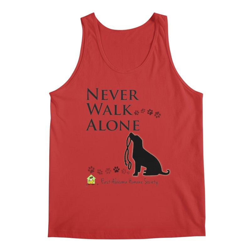 Never Walk Alone Men's Tank by East Alabama Humane Society's Shop