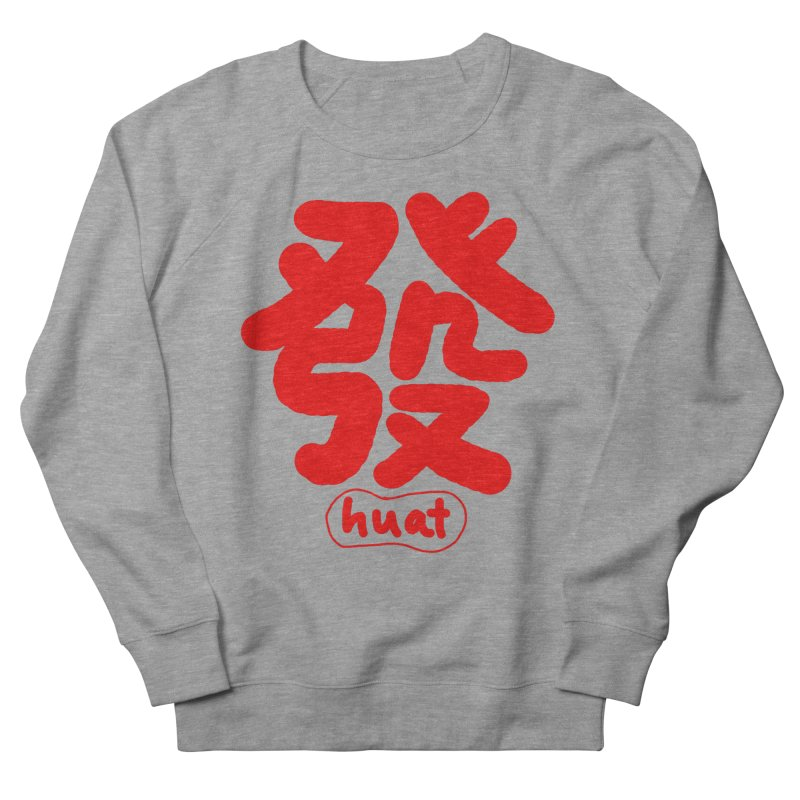 Huat_發 Women's French Terry Sweatshirt by EDINCLISM's Artist Shop