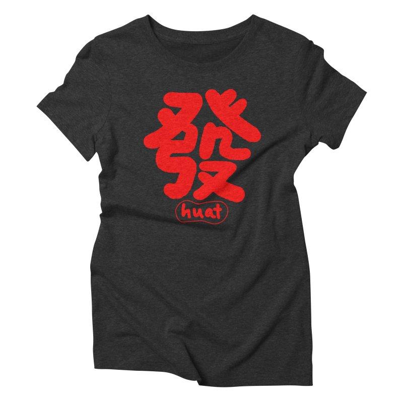 Huat_發 Women's Triblend T-Shirt by EDINCLISM's Artist Shop