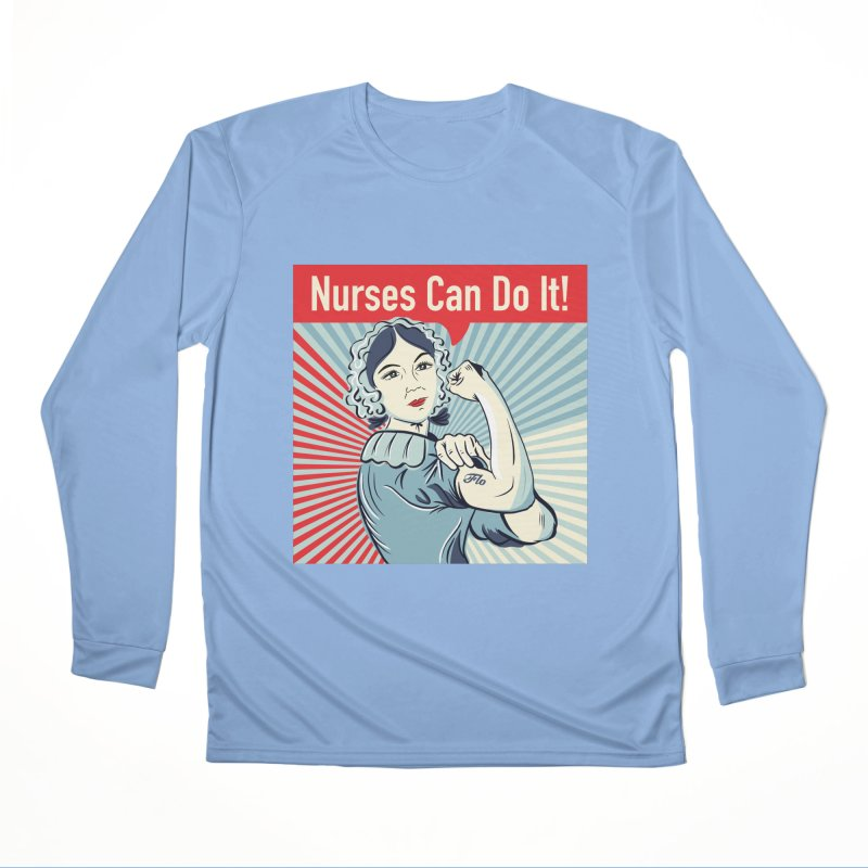 Nurses Can Do It! Men's Longsleeve T-Shirt by ENA Together