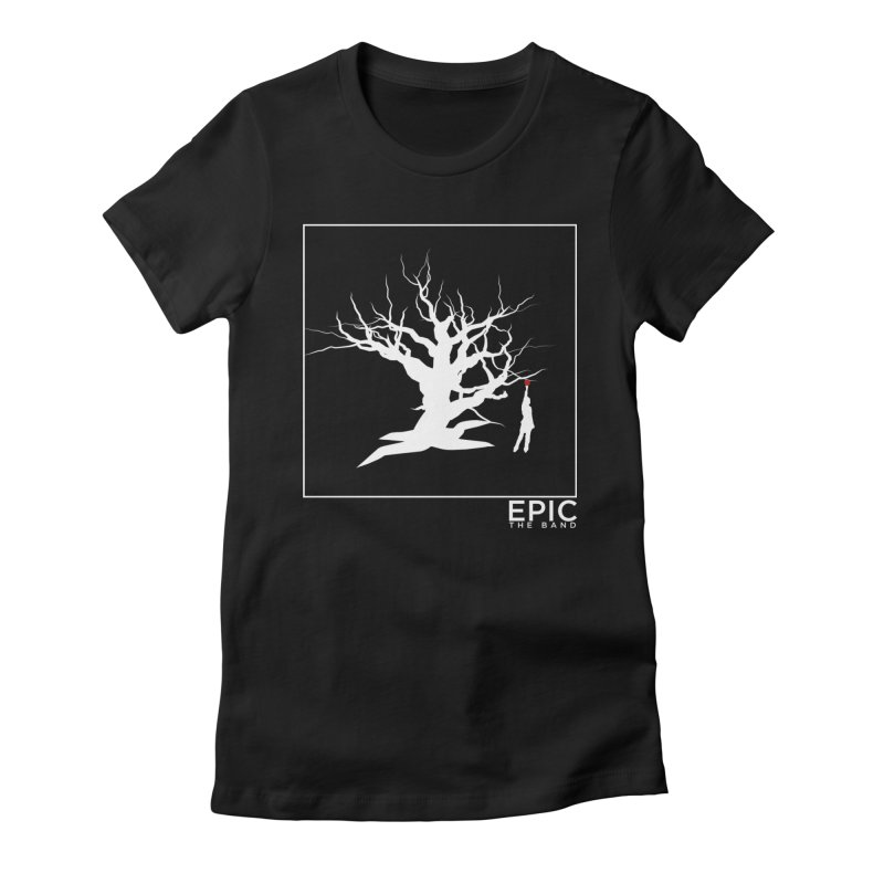 Life Women's Fitted T-Shirt by EPICtheBand's Artist Shop