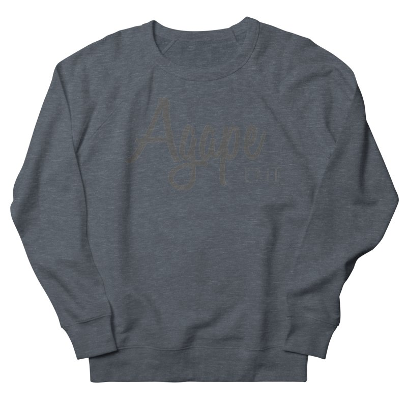 Agape Men's French Terry Sweatshirt by EPICtheBand's Artist Shop