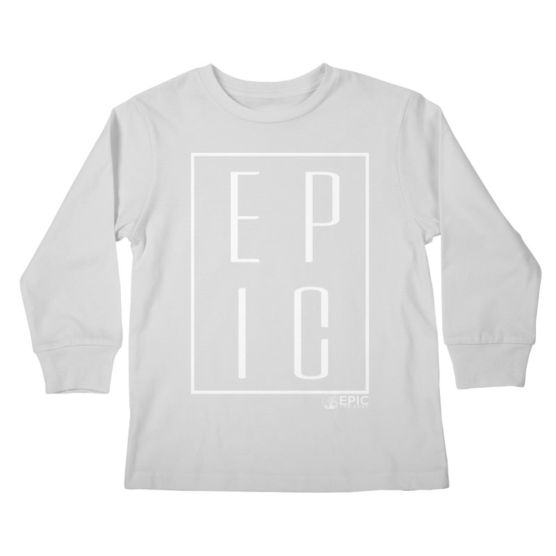 EPIC Kids Longsleeve T-Shirt by EPICtheBand's Artist Shop