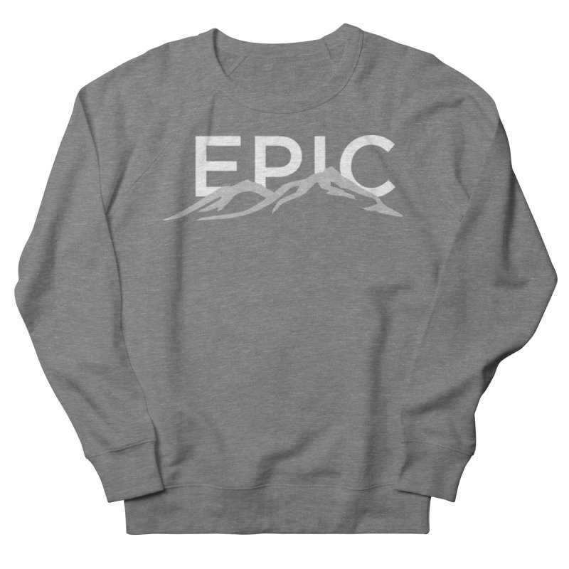 Mountain Women's French Terry Sweatshirt by EPICtheBand's Artist Shop