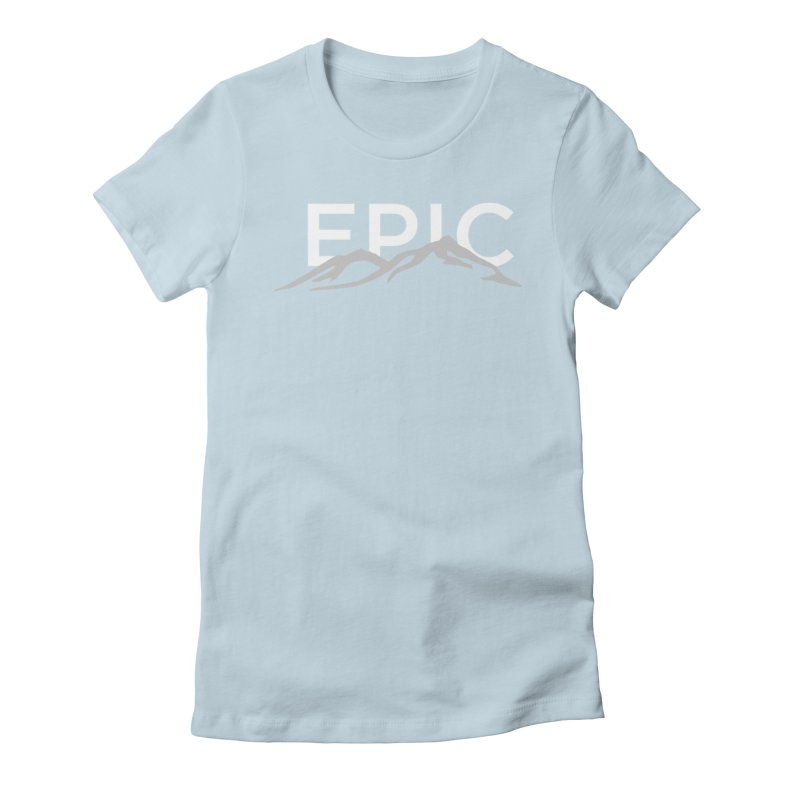 Mountain Women's Fitted T-Shirt by EPICtheBand's Artist Shop