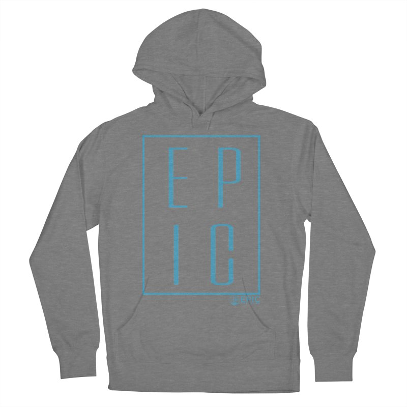 EPIC blue Women's French Terry Pullover Hoody by EPICtheBand's Artist Shop