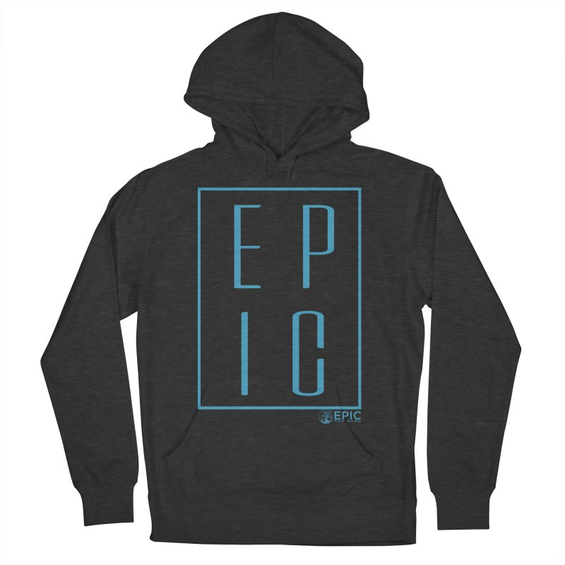 EPIC blue Men's French Terry Pullover Hoody by EPICtheBand's Artist Shop