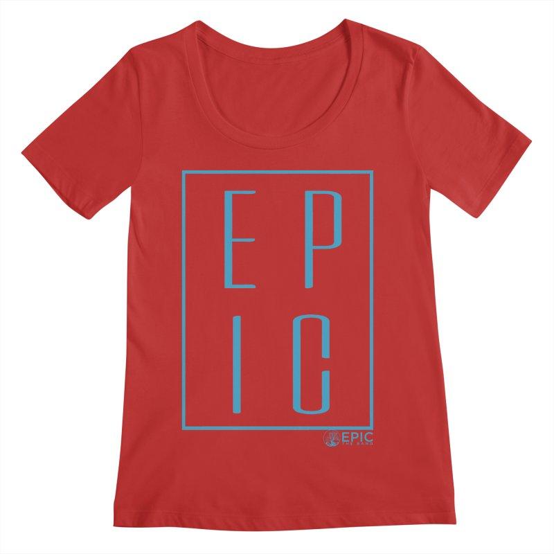 EPIC blue Women's Regular Scoop Neck by EPICtheBand's Artist Shop