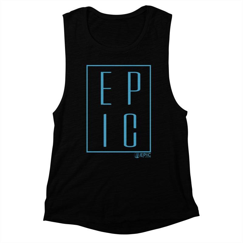 EPIC blue Women's Muscle Tank by EPICtheBand's Artist Shop