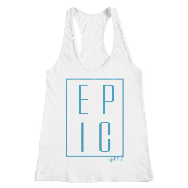 EPIC blue Women's Racerback Tank by EPICtheBand's Artist Shop