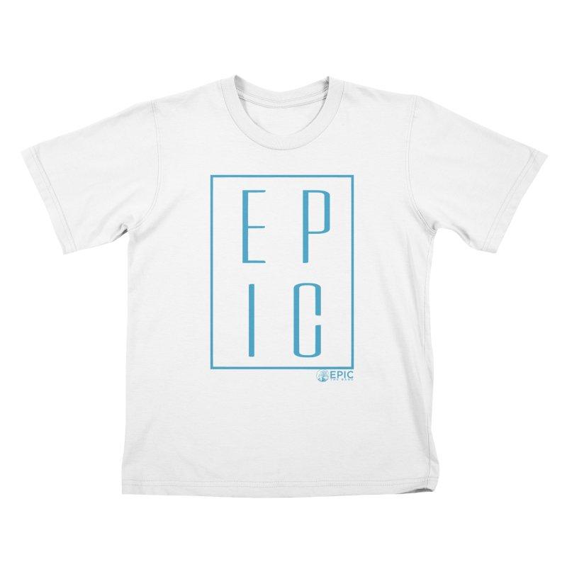 EPIC blue Kids T-Shirt by EPICtheBand's Artist Shop