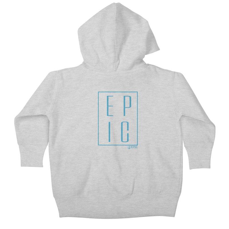 EPIC blue Kids Baby Zip-Up Hoody by EPICtheBand's Artist Shop