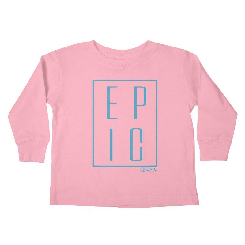 EPIC blue Kids Toddler Longsleeve T-Shirt by EPICtheBand's Artist Shop