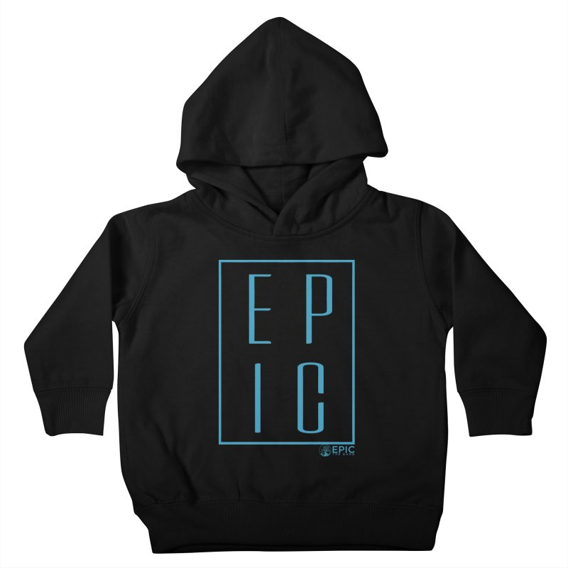 EPIC blue Kids Toddler Pullover Hoody by EPICtheBand's Artist Shop