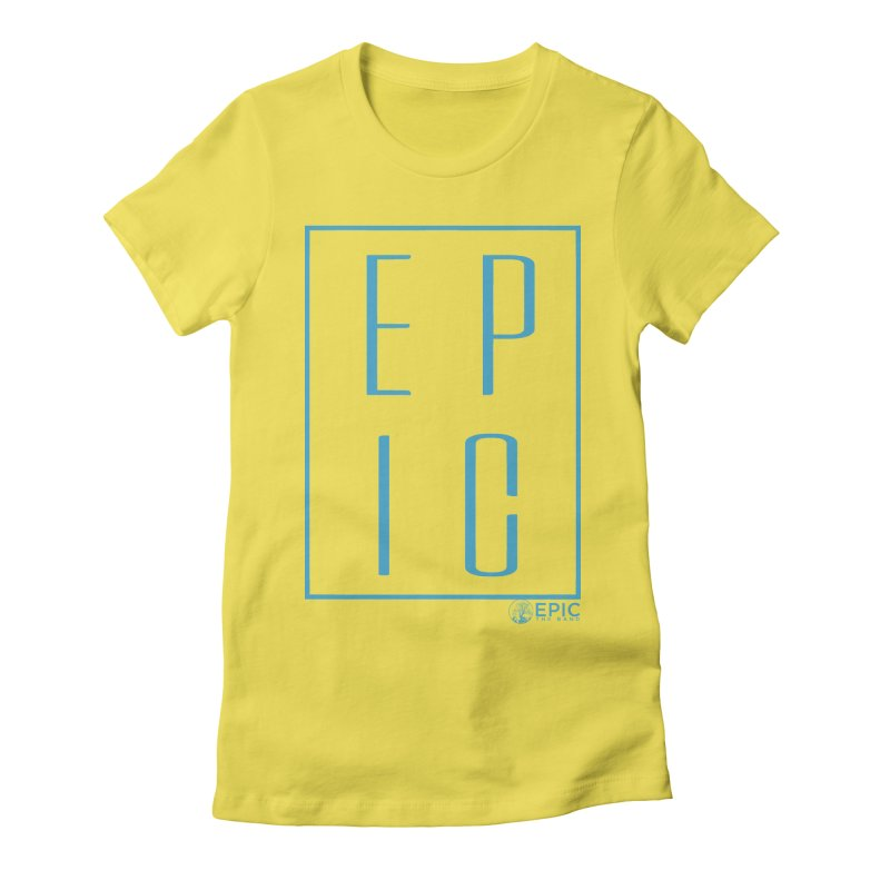 EPIC blue Women's Fitted T-Shirt by EPICtheBand's Artist Shop