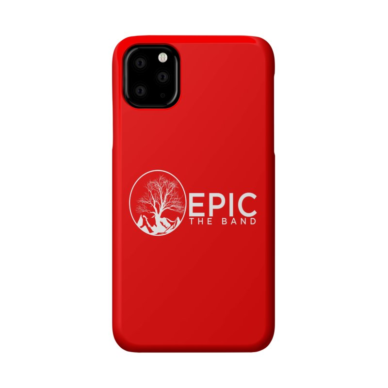 EPIC the Band Accessories Phone Case by EPICtheBand's Artist Shop