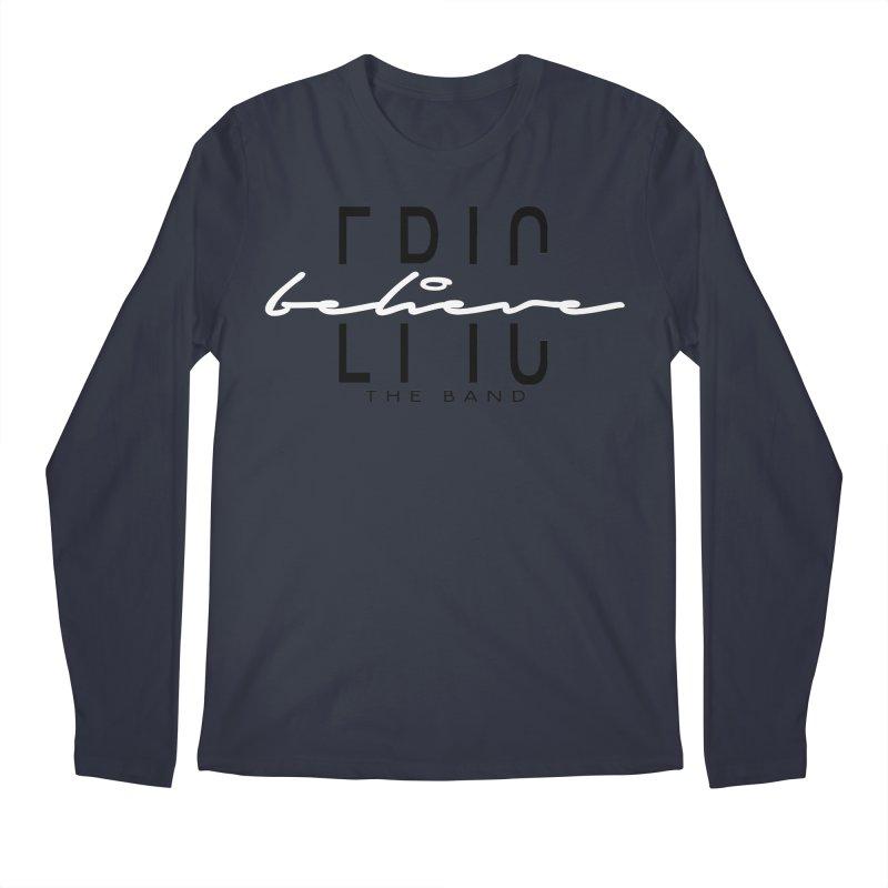 Believe Men's Regular Longsleeve T-Shirt by EPICtheBand's Artist Shop