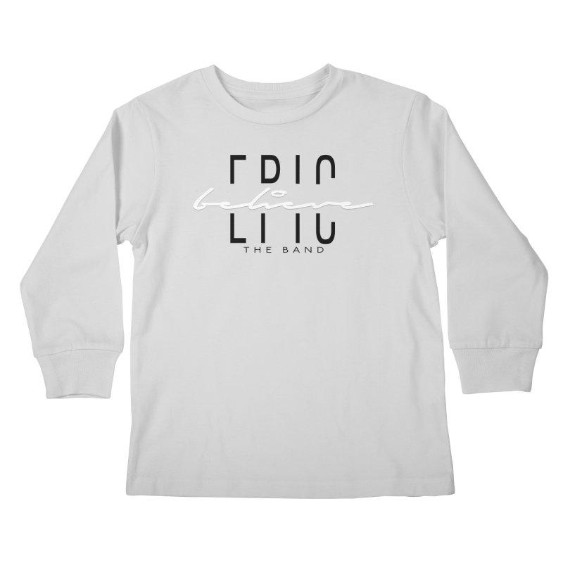 Believe Kids Longsleeve T-Shirt by EPICtheBand's Artist Shop