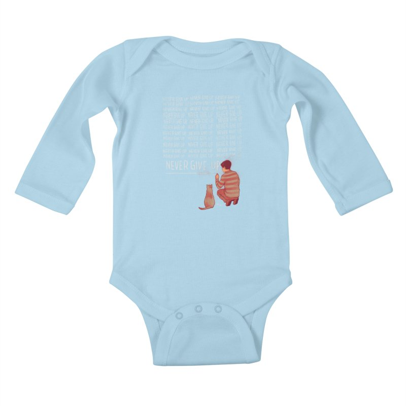 NEVER GIVE UP Kids Baby Longsleeve Bodysuit by ES427's Artist Shop