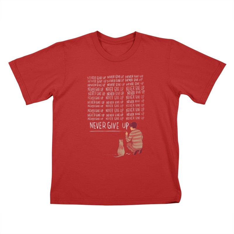 NEVER GIVE UP Kids T-shirt by ES427's Artist Shop