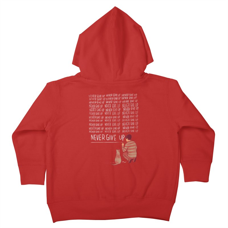 NEVER GIVE UP Kids Toddler Zip-Up Hoody by ES427's Artist Shop