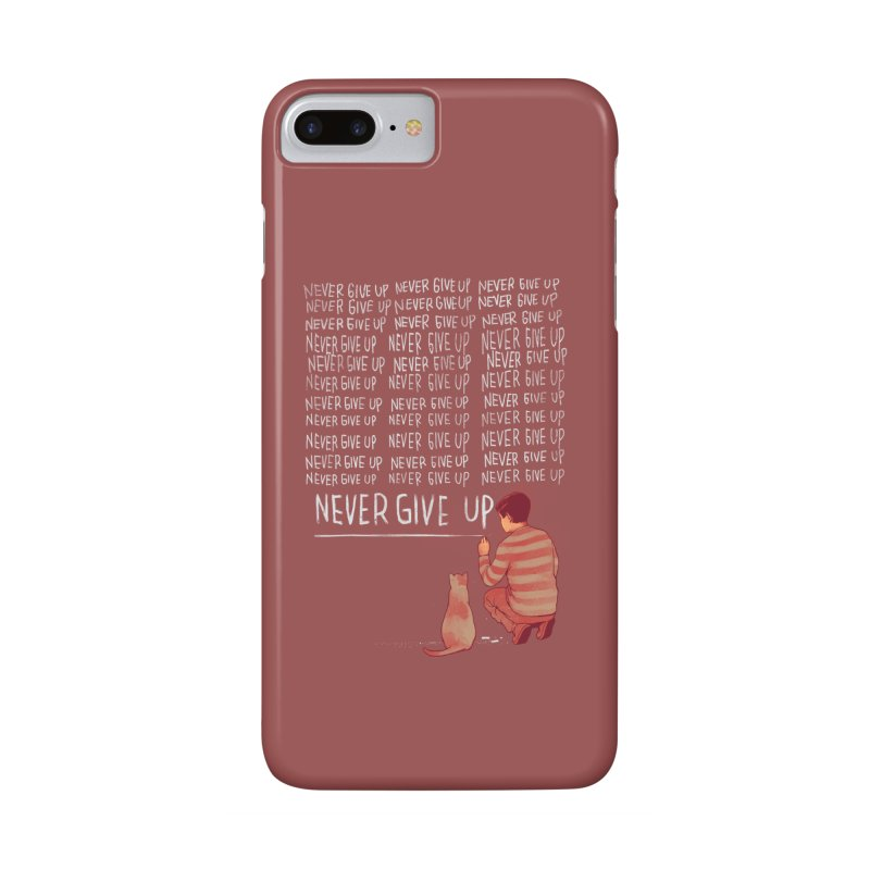 NEVER GIVE UP Accessories Phone Case by ES427's Artist Shop