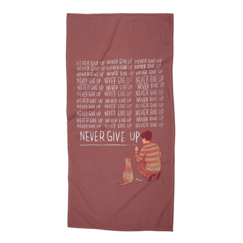 NEVER GIVE UP Accessories Beach Towel by ES427's Artist Shop