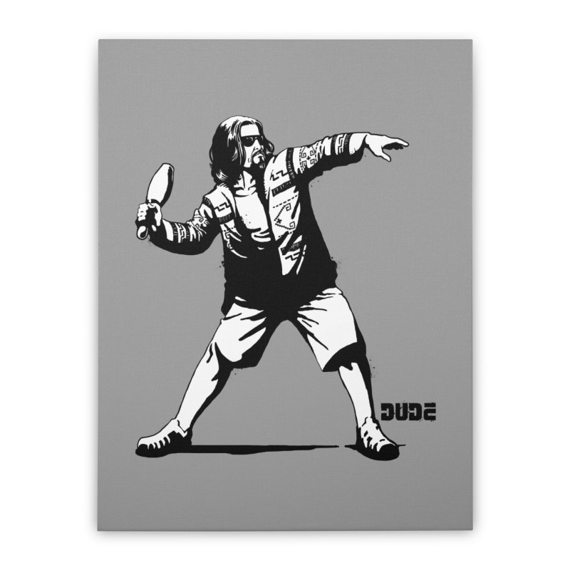 THE DUDE Home Stretched Canvas by ES427's Artist Shop