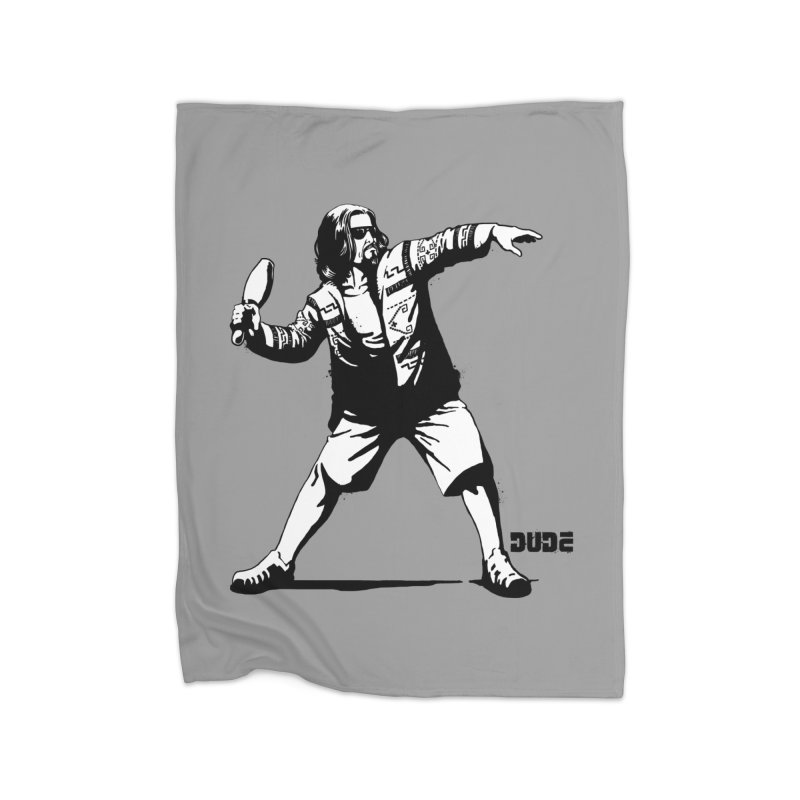 THE DUDE Home Blanket by ES427's Artist Shop