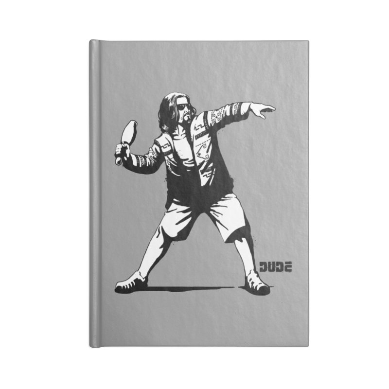 THE DUDE Accessories Notebook by ES427's Artist Shop
