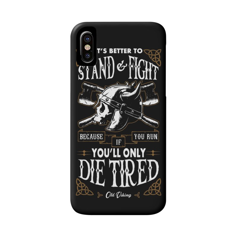 Stand and Fight Accessories Phone Case by ES427's Artist Shop