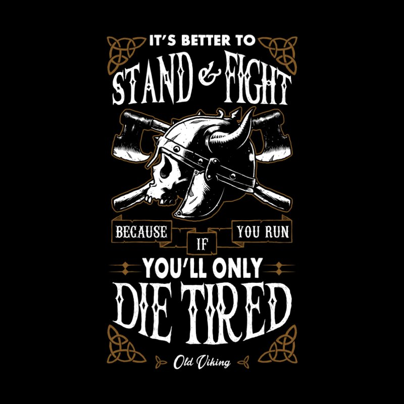 Stand and Fight by ES427's Artist Shop