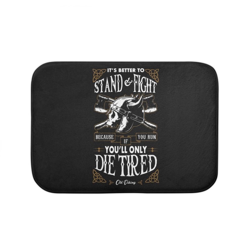 Stand and Fight Home Bath Mat by ES427's Artist Shop