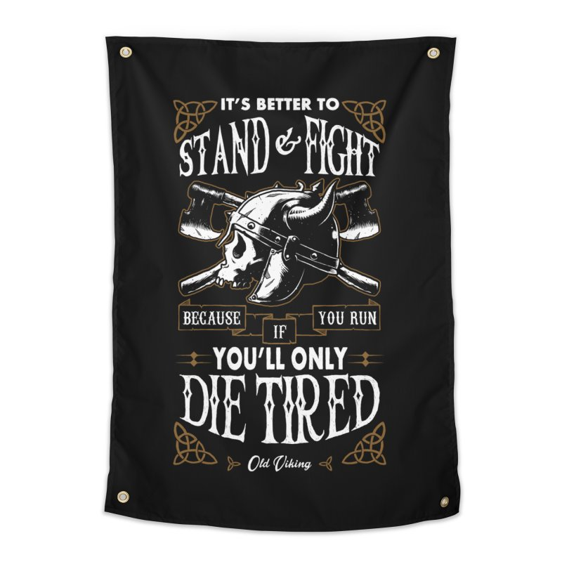 Stand and Fight Home Tapestry by ES427's Artist Shop