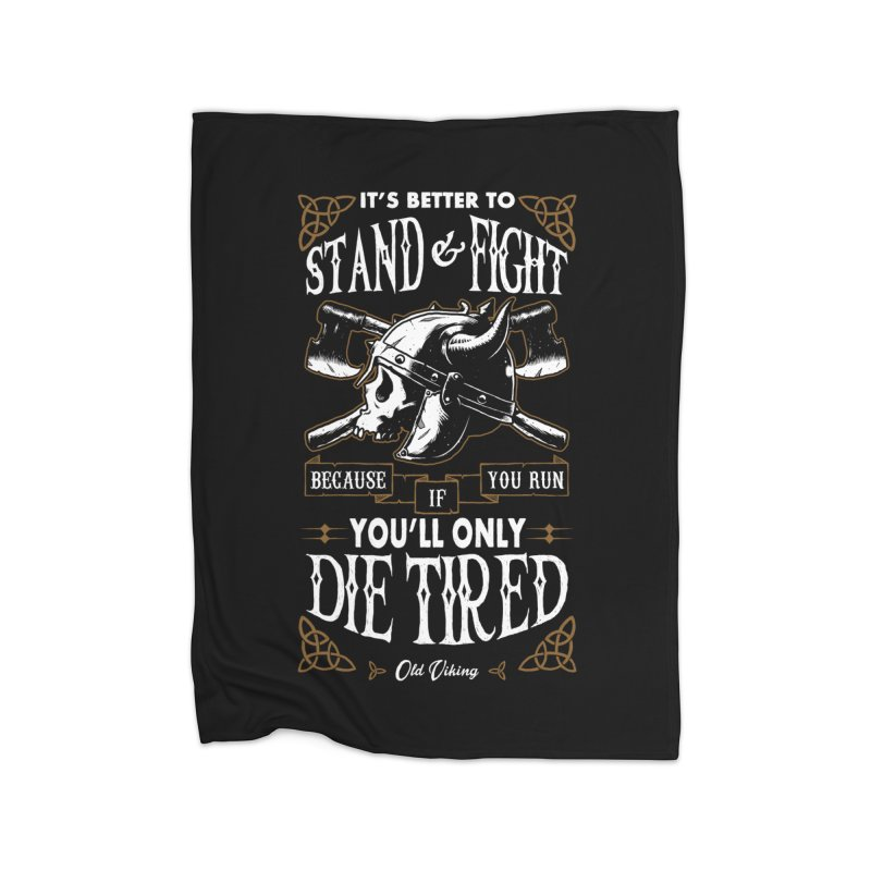 Stand and Fight Home Blanket by ES427's Artist Shop