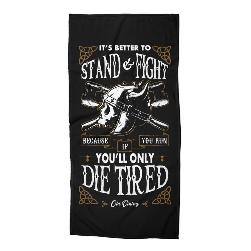 Stand and Fight Accessories Beach Towel by ES427's Artist Shop