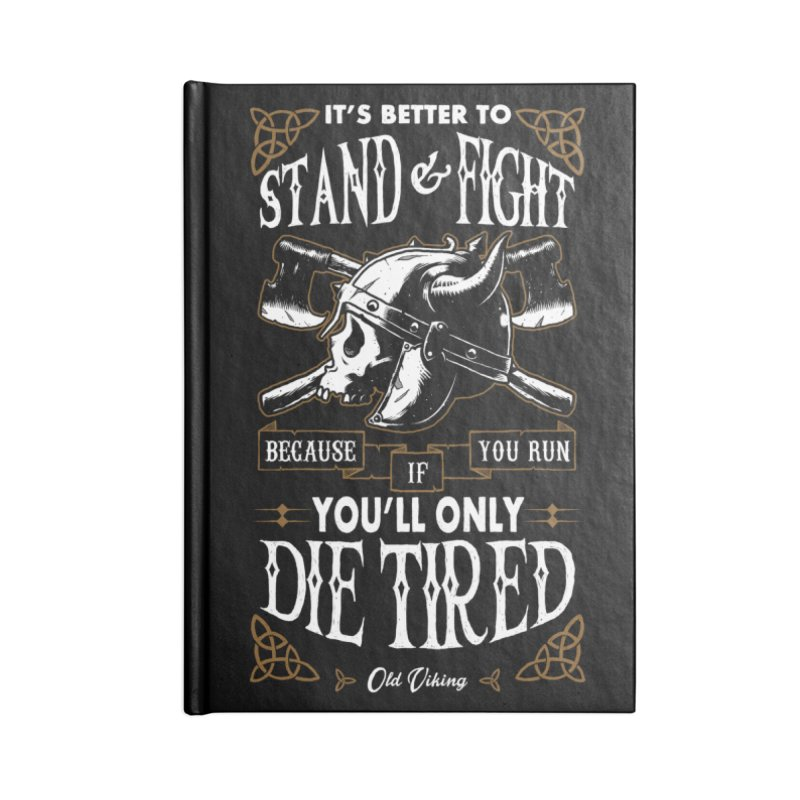Stand and Fight Accessories Notebook by ES427's Artist Shop
