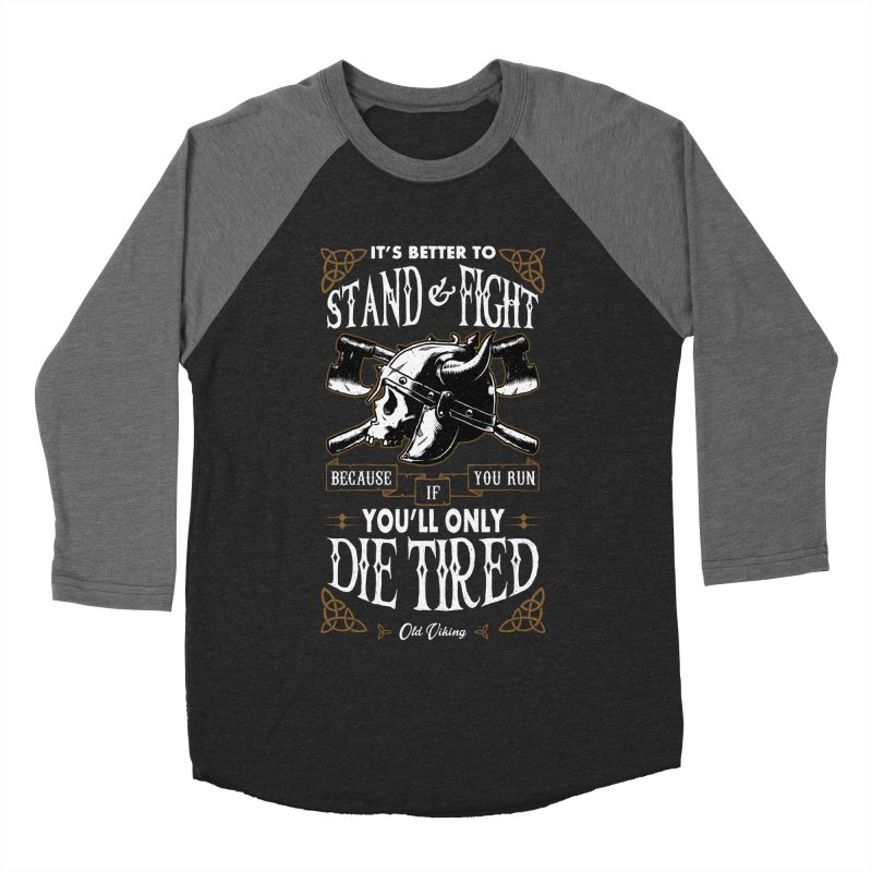 Stand and Fight Men's Baseball Triblend Longsleeve T-Shirt by ES427's Artist Shop