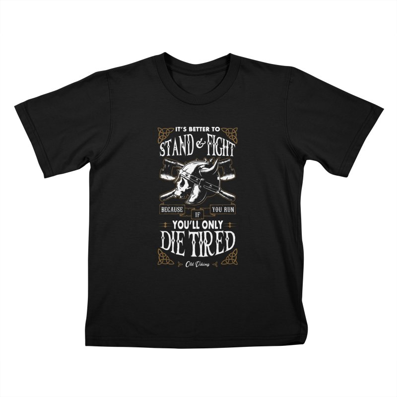 Stand and Fight Kids T-Shirt by ES427's Artist Shop