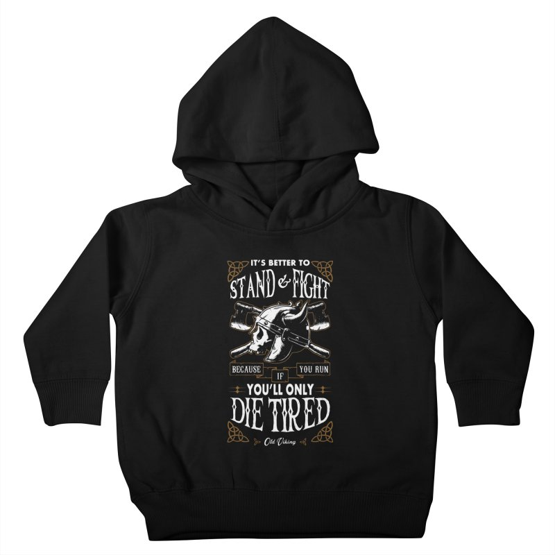 Stand and Fight Kids Toddler Pullover Hoody by ES427's Artist Shop
