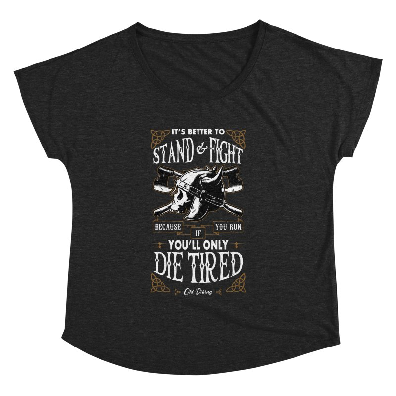 Stand and Fight Women's Dolman Scoop Neck by ES427's Artist Shop